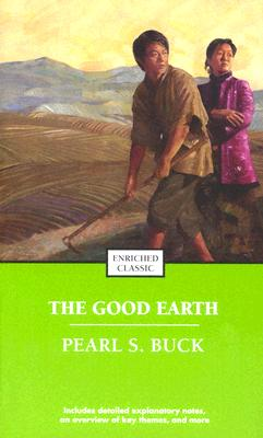 An Overview of the Good Earth Novel by Pearl S. Buck